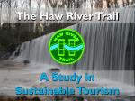 A Study in Sustainable Tourism