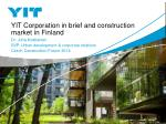 YIT Corporation in brief and construction market in Finland