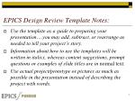 EPICS Design Review Template Notes: