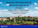 Research Administration & Shared Services at KU