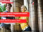ABW Finance Implementation Kickoff Meeting