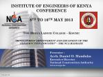 Presenter :  Arch. Daniel O.  Manduku Executive Director National Construction Authority www.nca.go.ke