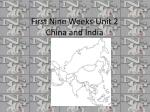 First Nine Weeks-Unit 2 China and India