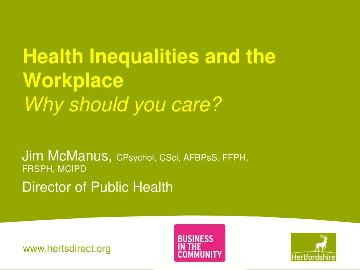 health inequalities and the workplace why should you care n.