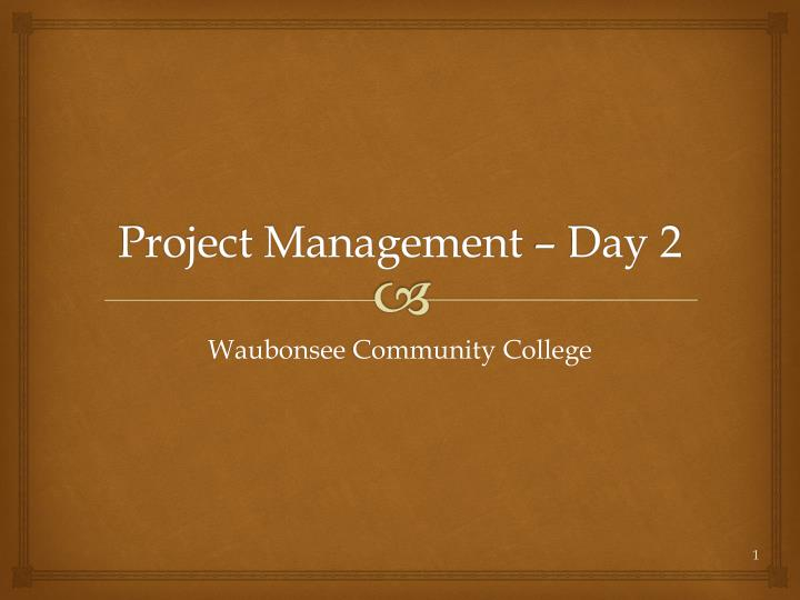 project management day 2 n.