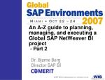 An A-Z guide to planning, managing, and executing a Global SAP NetWeaver BI project - Part 2