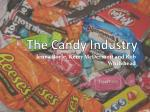 The Candy Industry