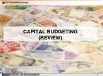 CAPITAL BUDGETING (REVIEW)