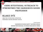 Using Intentional Outreach to strengthen the Dangerous Goods profession