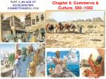 Chapter 8. Commerce & Culture, 500–1500