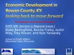 Economic Development in Rowan County, KY:  looking back to move forward