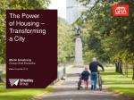 The Power  of Housing – Transforming a City