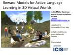 Reward Models for Active Language  Learning in  3D Virtual Worlds