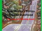 New Mexico's Bumpy Road to Statehood