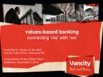 values-based banking connecting 'me' with 'we'