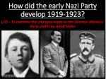 How did the early Nazi Party develop 1919-1923?