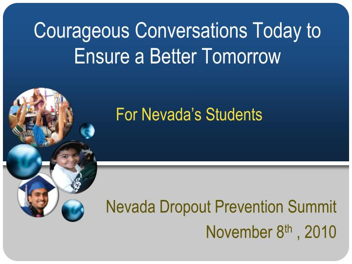 nevada dropout prevention summit november 8 th 2010 n.