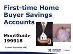 First-time Home Buyer Savings Accounts