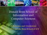 Donald Bren School of Information and Computer Sciences