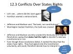 12.3 Conflicts  Over States Rights