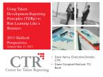 Using Talent Development Reporting Principles (TDRp) to Run Learning Like a Business 2013 Skillsoft Perspectives Orland
