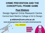 CRIME PREVENTION AND THE CONCEPTUAL FRAME GAME