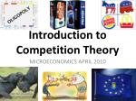 Introduction to Competition Theory