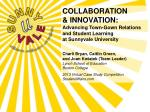 COLLABORATION  & INNOVATION:  Advancing Town-Gown Relations and Student Learning at Sunnyvale University  Charli  Br