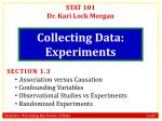 Collecting Data: Experiments
