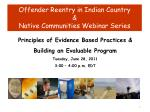 Offender Reentry in Indian Country & Native Communities Webinar Series