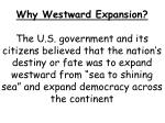 Why Westward Expansion?