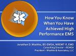 How You Know When You Have Achieved High Performance EMS