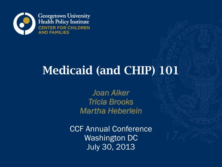 medicaid and chip 101 n.