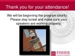Thank you for your attendance!