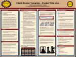 36x48 Poster Template – Poster Title Line Author and contributor names The names and addresses of the associated institu