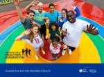 The goal of the Alliance is to  eliminate childhood obesity  and to inspire young people to develop lifelong healthy hab
