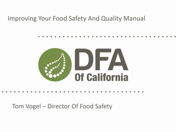 PPT - Improving Your Food Safety And Quality Manual