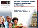 It's Here: The Federal Health Insurance Marketplace in Wisconsin