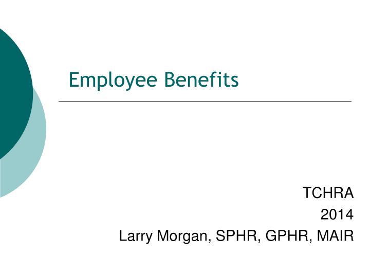 employee benefits n.