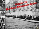 Chapter 15: The Great Depression Begins