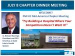 WELCOME! PMI KC Mid-America Chapter Meeting