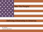 'We The People' Defining Citizenship in America