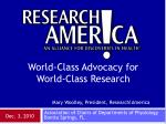 Mary Woolley, President, Research!America