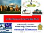 Sri Lanka as a Knowledge Hub