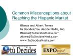 Common Misconceptions about Reaching the Hispanic Market