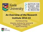 An Overview of the Research Institute 2012-13