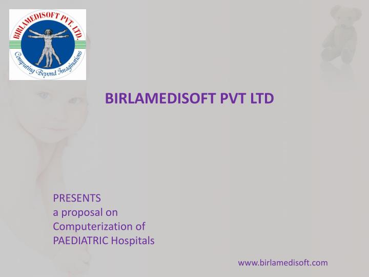 presents a proposal on c omputerization of paediatric hospitals n.