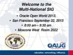 Welcome to the Multi-National SIG