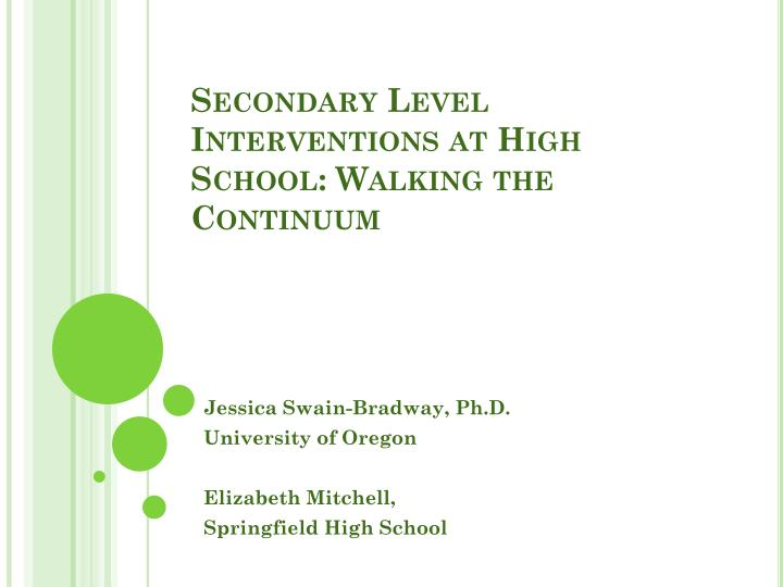 secondary level interventions at high school walking the continuum n.
