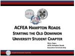 ACFEA Hampton Roads Starting the Old Dominion University Student Chapter